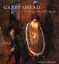 Garry Shead and the Erotic Muse